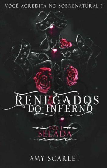 Renegados do Inferno - Selada - Vol 1 (CONCLUÍDO)