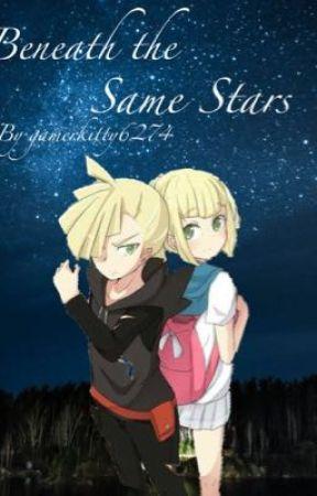 Beneath the Same Stars by gamerkitty6274