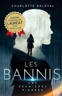 Les Bannis - Tome 1; Les premières pierres cover