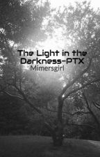 The Light in the Darkness-PTX by Mimersgirl
