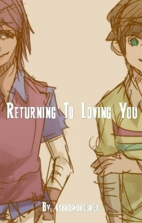 Returning To Loving You by glowworm888