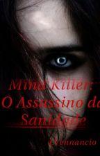 Mind Killer: O assassino da sanidade by LVenanccio