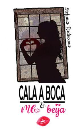 Cala a Boca & Me Beija [CONTO COMPLETO] by StefaniaRaducanu