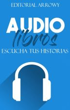 Audiolibros Arrowy by Editorial_Arrowy