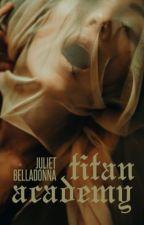 Titan Academy by JulietBelladonna