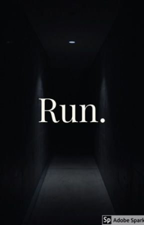 Run. [on hold] by nighttimepoems