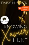 Knowing Xavier Hunt ✓ cover