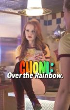 Choni: Over the Rainbow by vanessamorgasm