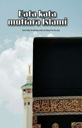 Kata Kata Mutiara Islami Kharismanovia Wattpad