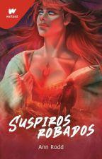 Suspiros Robados (Libro 1) by AnnRodd