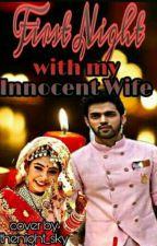 my first night with my innocent wife s_2Complte द्वारा iamsangeeta123