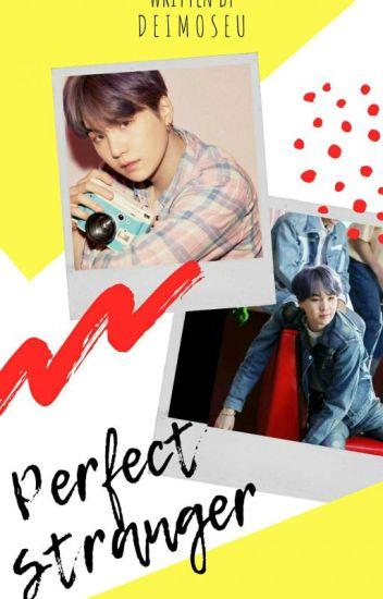 Perfect Stranger | Min Yoongi