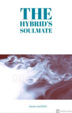 The Hybrids Soulmate O.H by jessie_bell2001