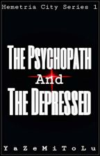 The Psychopath and the Depressed [HCS1] ni YaZeMiToLu