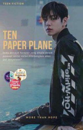 Ten Paper Plane [END] by morethan_hope
