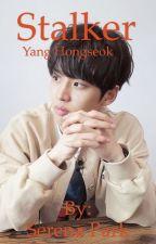 Stalker- Yang Hongseok  by park-serena-ssi