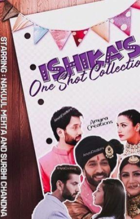 Shivika- Ishika's One Shots collection by thehappygurlxx