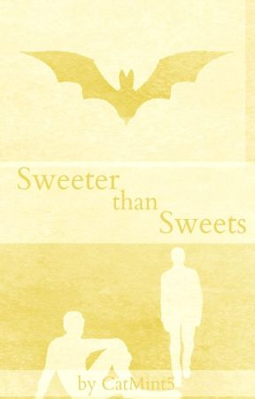 Sweeter than Sweets {M/M} (Dogs, Bats & Monkey Series, Book III) by CatMint5