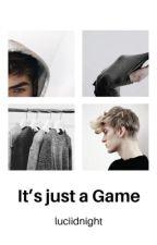 It's just a Game ✔ door luciidnight