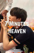 7 Minutes in Heaven | YOONMIN FF by Miinyoongii5873