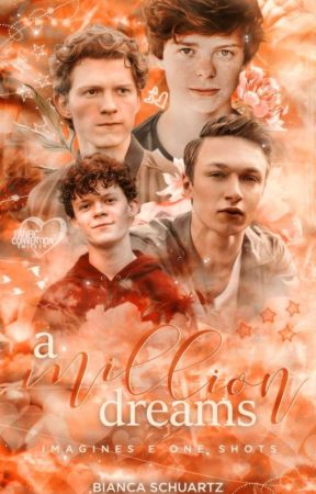A million dreams: Imagines Holland e Osterfield by girlmeetspider