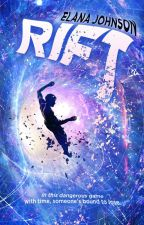 Rift, A Time Travel Thriller by elanajohnson