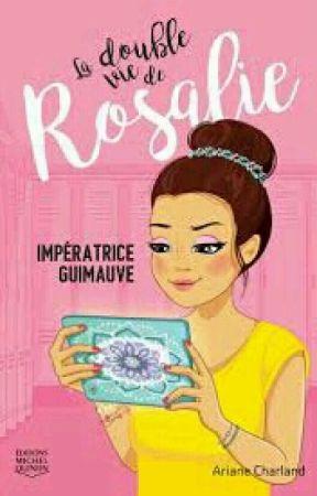 La Double vie de Rosalie imperatrice Guimauve by loukesia