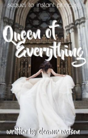 Queen of Everything by elle-watsonx