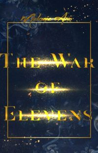 The War of Elevens| Book 1 of the Space Thief Chronicles cover