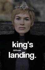 KING'S LANDING.  ᵃᵈᵐᶦⁿˢ by GOTComm