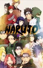 Naruto | One Shots by SadLittleApricot