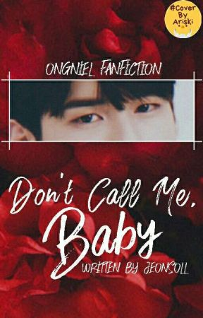 Don't Call Me Baby (ONGNIEL) by Jeonsoll