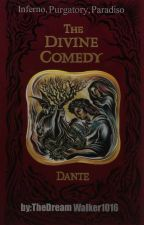 THE DIVINE COMEDY of Dante by TheDreamWalker1016