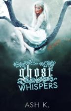 Ghost Whispers by FallenGrace_