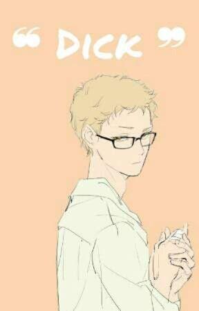 ❝ Dick ❞ | Tsukishima x Reader SMUT by _SomeoneDied_