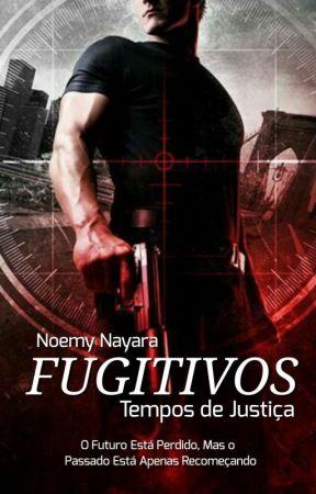FUGITIVOS by NoemyNayara_NS
