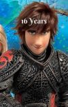 16 Years (HTTYD Runaway/Hiccstrid) cover
