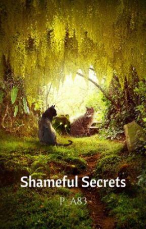 Shameful Secrets (warrior cats zombie fan fiction) by Pure_Awesomness83