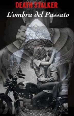 Death Stalker ~ L'ombra del Passato by _AmyEvans_