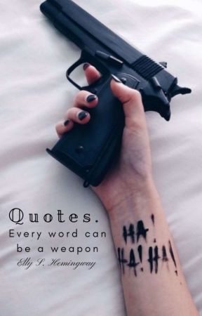Quotes. by ellytheduck