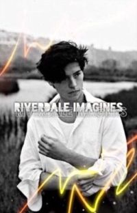 𝐢𝐦𝐚𝐠𝐢𝐧𝐞𝐬, riverdale ✔ cover