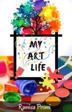 My Art Life❤️❤️❤️ by RamisaPromi
