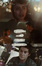 You're My Safe Haven (Post The Death Cure #Trenda Fan Fic) by mymomisbrenda