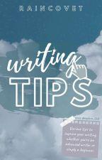 Writing Tips   ✔ by RainCovet