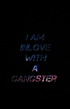 I am Inlove With a Gangster  by kingdarkdemon