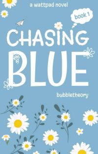 Chasing Blue [ 102°F ] cover