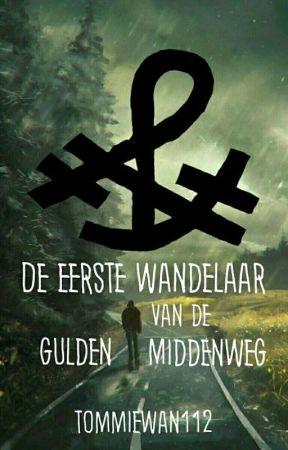 De Eerste Wandelaar van de Gulden Middenweg by tommiewan112