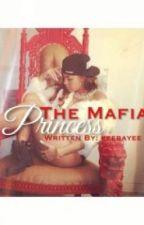 The Mafia Princess by keebayee