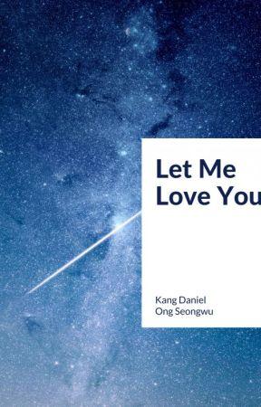 [Longfic][kdn x osw] Let Me Love You | Part.II by kiracloudy
