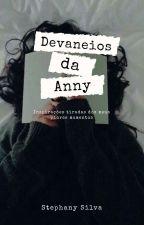 Devaneios Da Anny by Anny___Silva